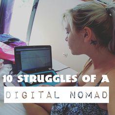 10 struggle only a digital nomad understands!