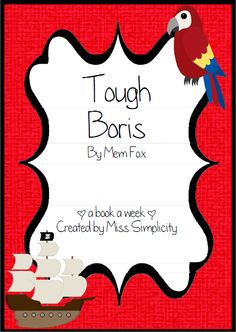 Home :: Subjects :: English :: Reading Comprehension :: Tough Boris by Mem Fox ~ A week of reading activities PIRATE THEME Synonym Activities, Reading Activities, Author Studies, Pirate Theme, Reading Comprehension, Pirates, Literature, Foundation, Fox