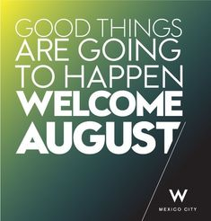 welcome august pictures Welcome August Quotes, Hello August Images, Words Quotes, Me Quotes, Sayings, August Pictures, August Rush, Months In A Year, No Time For Me