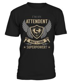 Attendent Superpower Job Title T-Shirt #Attendent