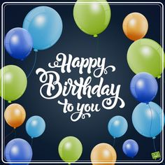 Happy Birthday Wishes, Quotes, Messages, Pictures and SMS for friends Happy Birthday Wishes Quotes Messages Pictures and SMS for friends Birthday Greetings Images Messages Quotes Wishes Happy Birthday Wishes For Him, Happy Birthday Wishes For A Friend, Birthday Wishes Funny, Happy Birthday Pictures, Happy Birthday Greetings, Birthday Quotes, Male Happy Birthday Images, Happy Birthday Cousin Male, Funny Wishes