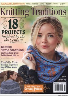 Start knitting projects from the Modern Age with the Fall 2017 issue of Knitting Traditions magazine. Vogue Knitting, Knitting Books, Knitting Projects, Baby Knitting, Knitting Patterns, Crochet Book Cover, Crochet Books, Knit Crochet, Simply Knitting