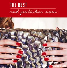 The Best Red Nail Polishes—Ever