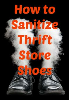 How To Sanitize Thrift Store Shoes - Diy Kleidung Thrift Store Fashion, Thrift Store Shopping, Thrift Store Crafts, Thrift Store Finds, Shopping Hacks, Thrift Stores, Thrift Shop Outfit, Diy Kleidung, Second Hand Stores