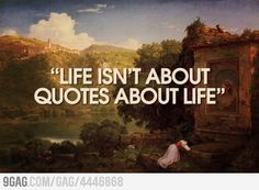 Another life is about quote