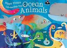 Flippy Floppy Ocean Animals ($12.99) A delightful book for a child who is fascinated with ocean life with plenty of flaps, hidden pictures, and other surprises! Helps children with their pre-reading skills (tracking L to R, etc) while they learn. Order yours today!