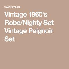 Vintage 1960's Robe/Nighty Set Vintage Peignoir Set