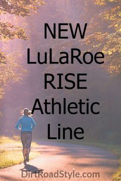 Read all about the NEW LuLaRoe Rise athletic line that's coming SOON!