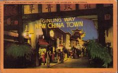 """""""Enchanting Chinese Settlement"""" --- Chinatown, Los Angeles"""