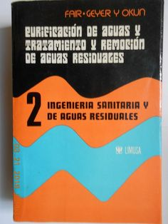 ingeniería y tratamiento de aguas residuales. gordon maskew.