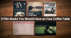 5 Film Books You Should Have on Your Coffee Table
