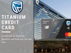 If you're looking for something that has a number of useful add-ons for travellers, Standard Bank Titanium Credit Card is the right card for you. Bank Branch, Bank Teller, Emirates Airline, Credit Card Application, Mastercard Logo, Credit Check, Credit Card Offers