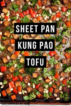 Sheet pan dinners are popular for a reason. They are easy, and cleanup is minimal. You get pretty much everything on a single pan. Check out this recipe for sheet pan kung pao tofu! #tofu #onepanmeal #dinnerrecipe
