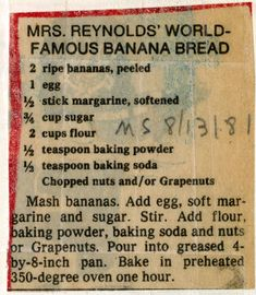 Reynolds' World-Famous Banana Bread - Historic Recipe - Collections hosted by the Milwaukee Public Library Retro Recipes, Old Recipes, Vintage Recipes, Sweet Recipes, Cooking Recipes, Dessert Bread, Dessert Recipes, Dessert Pizza, Bagels