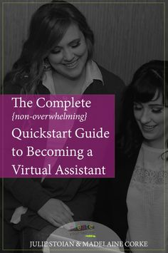 The Complete {non-overwhelming} Quickstart Guide to Becoming a Virtual Assistant  #wahm #freelance #freelancer #passiveincome #afflink