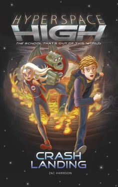 Hyperspace High: Crash Landing: 1 by [Harrison, Zac]