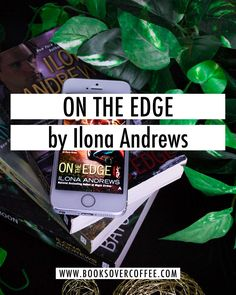 Book review of On The Edge (Edge #1) by Ilona Andrews