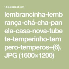 lembrancinha-lembrança-chá-cha-panela-casa-nova-tubete-temperinho-tempero-temperos+(6).JPG (1600×1200)