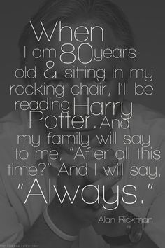 this quote about reading Harry Potter makes me happy all over