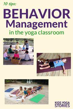 10 Tips: Behavior Management for the Yoga Classroom   Kids Yoga Stories