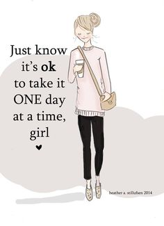 #goodthoughts http://www.positivewordsthatstartwith.com/ Just know it's OK to take it 1 day at a time, girl. #positivewords