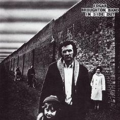 Edgar Broughton Band, 'Inside Out' (Harvest, 1972)