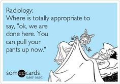 The best radiology Memes and Ecards. See our huge collection of radiology Memes and Quotes, and share them with your friends and family. Radiology Schools, Radiology Student, Radiology Humor, Medical Humor, Nurse Humor, Medical Careers, Medical Assistant, Ultrasound Humor, Ultrasound Technician