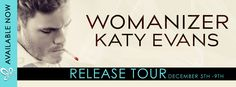 Renee Entress's Blog: [Release Tour + Review] Womanizer by Katy Evans