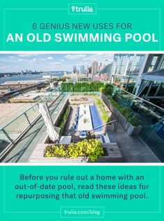 6 Genius New Uses for an Old Swimming Pool