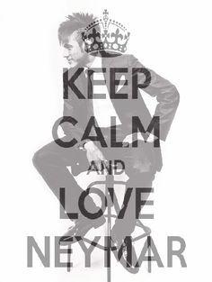 Keep calm & love Neymar Keep Calm And Love, My Love, Neymar Jr, Soccer Players, My Hero, Brazil, Future, Lifestyle, Live