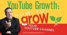 YouTube Growth: How to Grow Your YouTube Channel