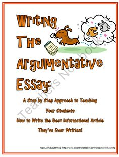 Argumentative Essay Writing:  The Writers Workshop Approach product from AlwaysLearning on TeachersNotebook.com
