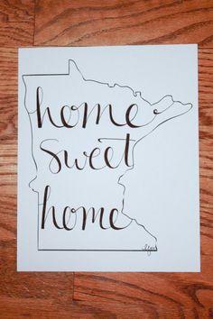 Minnesota Home Sweet Home... I miss calling Minnesota home