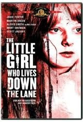 """""""The Little girl who lives down the Lane""""... When I became a huge Jodie Foster fan."""