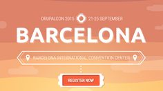 DrupalCon Barcelona... I wish I could be there!   I'm looking forward to watching some of the videos and hearing all the great stories that will come out of the Con