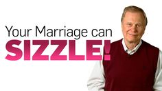 You Can Have a Marriage that Sizzles!