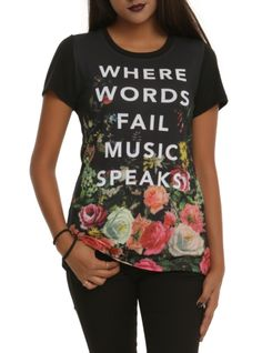 """Black tee with floral & text sublimation print design on front that reads """"Where Words Fail Music Speaks."""""""