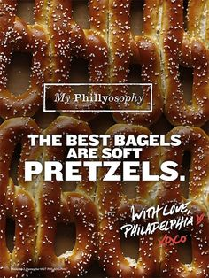 My Phillyosophy: The best bagels are soft pretzels. #VisitPhilly