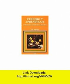 CEREBRO Y APRENDIZAJE COMPETENCIAS E IMPLICACIONES EDUCATIVA (9788427714373) Eric Jensen , ISBN-10: 8427714378  , ISBN-13: 978-8427714373 ,  , tutorials , pdf , ebook , torrent , downloads , rapidshare , filesonic , hotfile , megaupload , fileserve