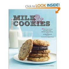 Milk & Cookies: 89 Heirloom Recipes from New York's Milk & Cookies Bakery by Tina Casaceli