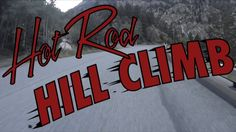 About the Hot Rod Hill Climb and T33 Build