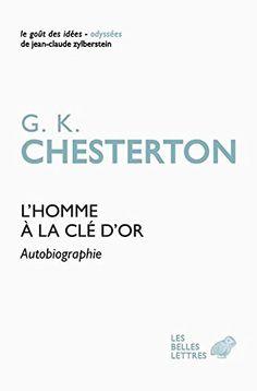 L'Homme à la clef d'or: Autobiographie de G.K. Chesterton http://www.amazon.fr/dp/2251200487/ref=cm_sw_r_pi_dp_tqvKvb0B3HN4T