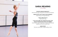 New York City Ballerina Sara Mearns #theeverygirl -- this is the best, in-depth interview I've seen.  Love her.