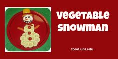 Kids love eating a Vegetable Snowman served with a dip
