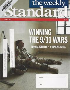 The Weekly Standard Magazine June 5, 2017 - Winning The 9/11 Wars & More
