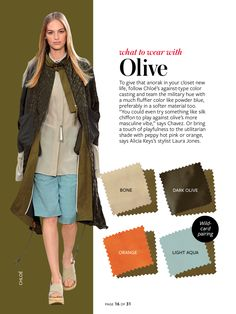 What to wear with...olive green.