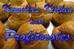 Irresistible Profiteroles! A step by step guide how to master this dessert.