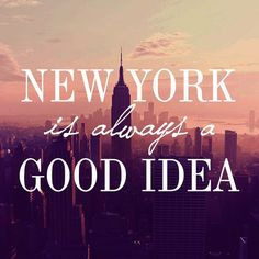 Image result for new york is always a good idea