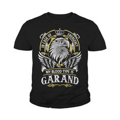 GARAND In case of emergency my blood type is GARAND -GARAND T Shirt GARAND Hoodie GARAND Family GARAND Tee GARAND Name GARAND lifestyle GARAND shirt GARAND names #gift #ideas #Popular #Everything #Videos #Shop #Animals #pets #Architecture #Art #Cars #motorcycles #Celebrities #DIY #crafts #Design #Education #Entertainment #Food #drink #Gardening #Geek #Hair #beauty #Health #fitness #History #Holidays #events #Home decor #Humor #Illustrations #posters #Kids #parenting #Men #Outdoors…