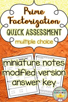 This multiple-choice assessment is a perfect way to get a quick picture of your students' understanding of prime factorization. Miniature notes are included (great for interactive notebooks or as a modification for students who need additional support to complete the assessment). Plus, the answer key has all work shown! Prime Factorization, 12th Maths, Fall Cleaning, Multiple Choice, Arithmetic, Math Skills, Teaching Materials, Elementary Teacher, Interactive Notebooks